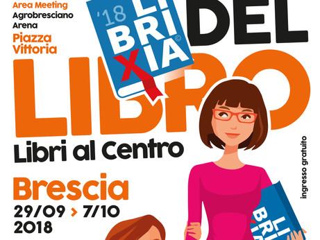 BRESCIA: Librixia 2018 – In Piazza Vittoria dal 29 settembre al 7 ottobre la Fiera del Libro di Bres