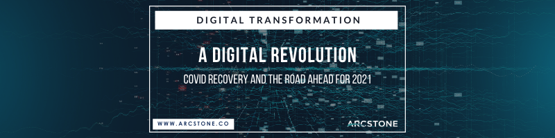 A Digital Revolution, COVID Recovery and The Road Ahead for 2021