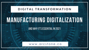 Why Manufacturing Digitalization is Essential for SMEs in 2021