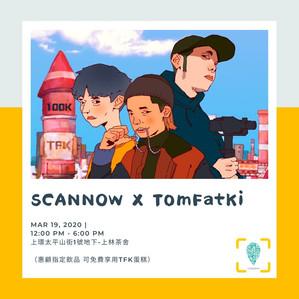 TFK x SCANNOW 限定活動