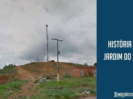 História do Jardim do Ingá: Morro do Ingá