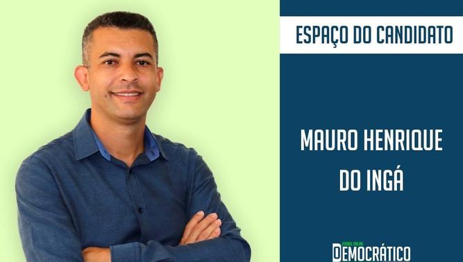Mauro Henrique do Ingá (PSB) apresenta proposta de mandato
