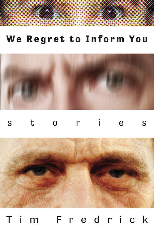 We Regret to Inform You: Stories (Paperback)