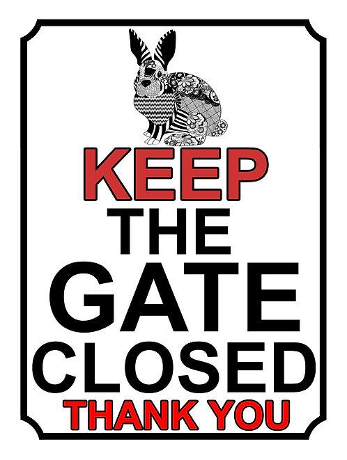 Keep The Gate Closed Thankyou Rabbit Theme Yard Sign Garden