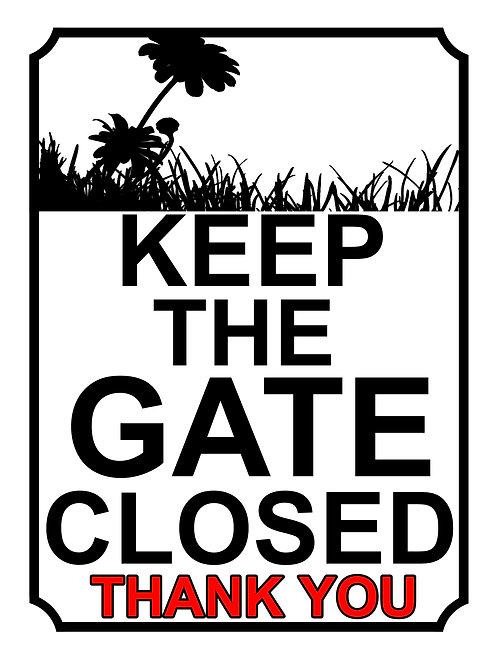 Keep The Gate Closed Thankyou Sun Flower Theme Yard Sign Garden