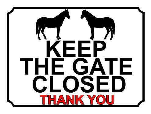 Keep The Gate Closed Thankyou Horses Theme Yard Sign Garden
