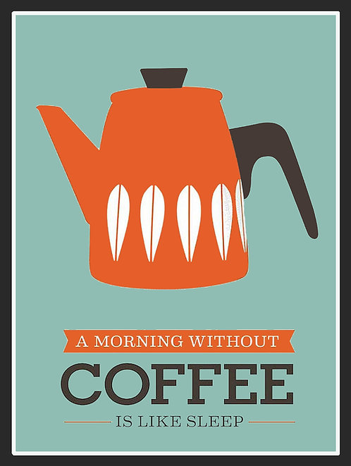A Morning Without Coffee, Retro Metal Sign / Fridge Magnet Pub Bar Man Cave