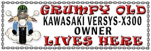 Grumpys Old Kawasaki Versys-X300 Owner,  Humorous metal Plaque 267mm x 88
