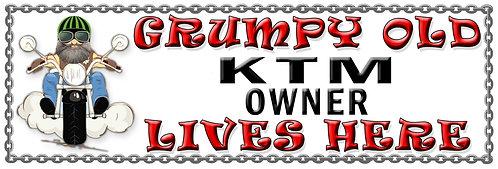 Grumpy Old KTM Owner,  Humorous metal Plaque 267mm x 88mm