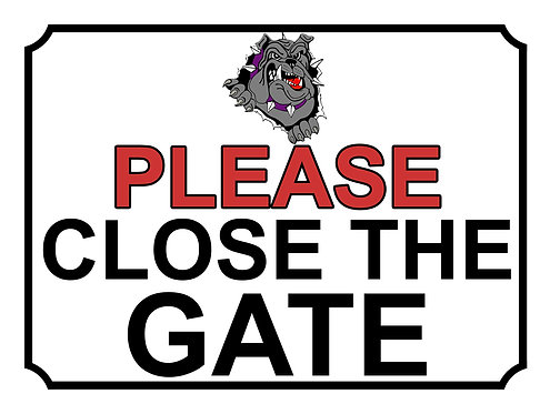 Please Close The Gate Grey Bulldog Theme Yard Sign Garden