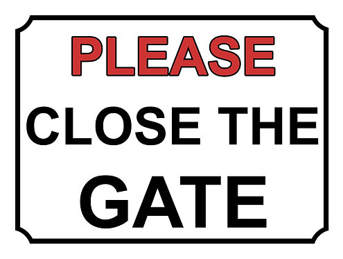 Please Close The Gate Theme Yard Sign Garden