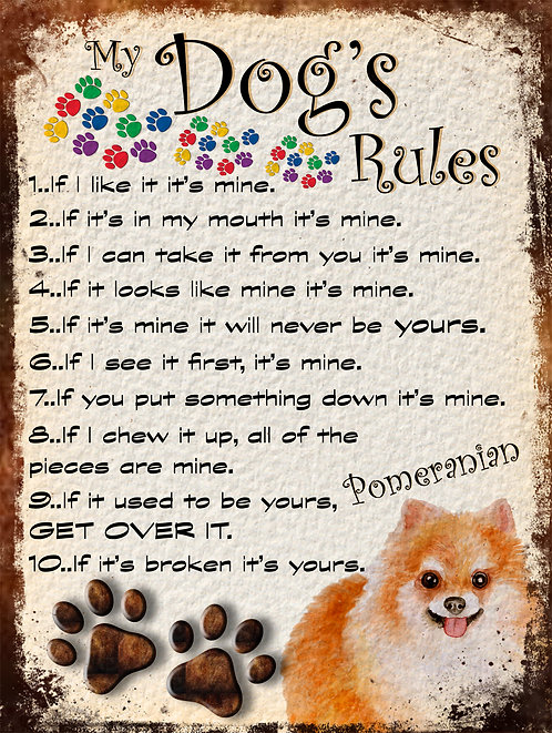 Pomeranian Gift My Dogs Rules Retro Metal Sign / Fridge Magnet Shabby Chich