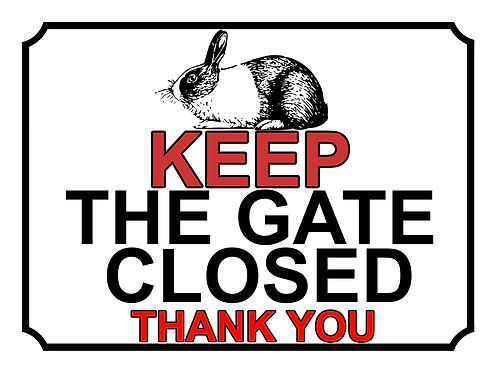 Keep The Gate Closed Thankyou Rabbit Silhouette Theme Yard Sign Garden