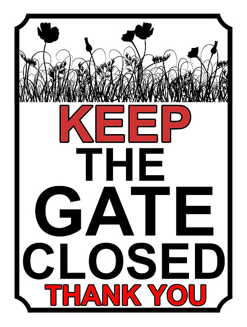 Keep The Gate Closed Thankyou Flower Field Theme Yard Sign Garden