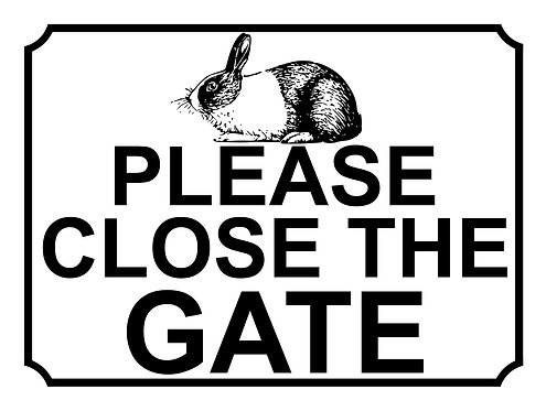 Please Close The Gate Rabbit Theme Yard Sign Garden
