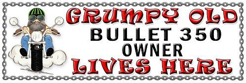 Grumpy Old Bullet 350 Owner,  Humorous metal Plaque 267mm x 88mm