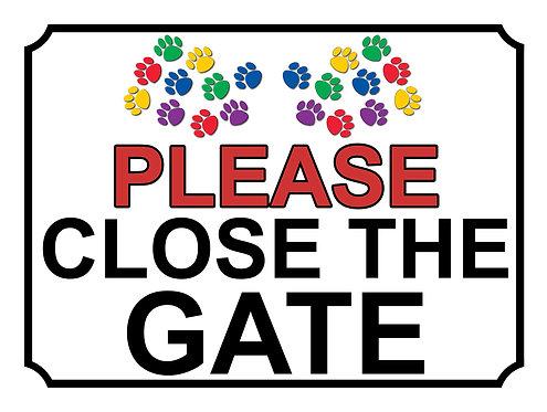 Please Close The Gate Coloured Dog Paw Print Theme Yard Sign Garden