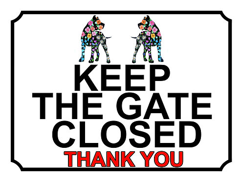 Keep The Gate Closed Thankyou Flower Dog Theme Yard Sign Garden