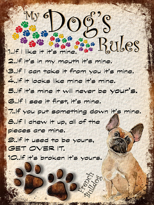 My Dogs Rules French Bulldog Retro Metal Sign / Fridge Magnet