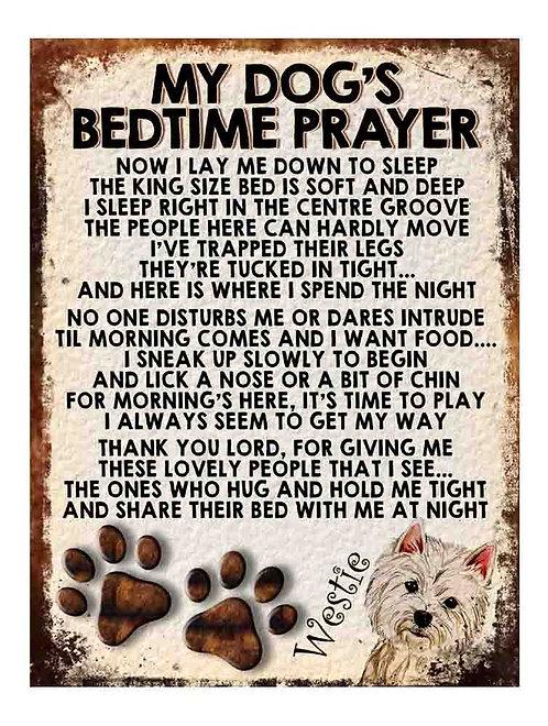 Westie Gift My Dogs Bedtime Prayer Retro Metal Sign / Fridge Magnet