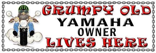 Grumpy Old Yamaha Owner,  Humorous metal Plaque 267mm x 88mm