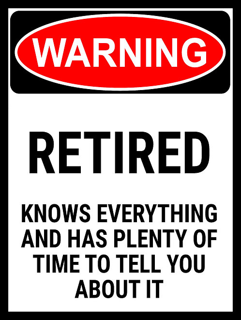 Warning Retired, Retro Metal Sign / Fridge Magnet Pub Bar Man Cave