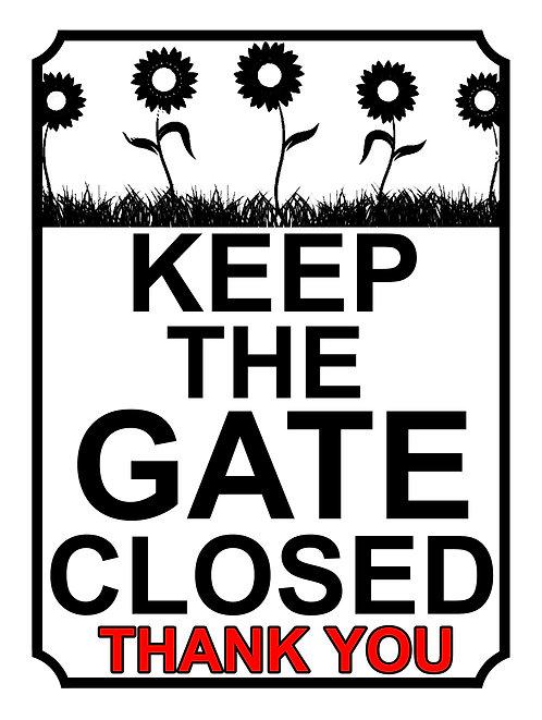 Keep The Gate Closed Thankyou Sunflower Theme Yard Sign Garden