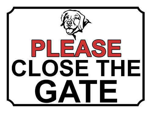 Please Close The Gate Dog Breed Labrador Theme Yard Sign Garden