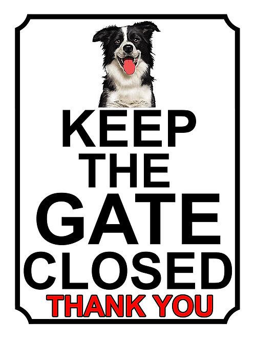 Keep The Gate Closed Thankyou Grey Border Collie Theme Yard Sign Garden