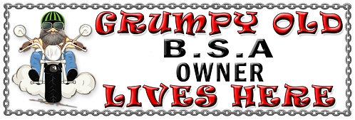 Grumpy BSA Owner, Humorous metal Plaque 267mm x 88mm