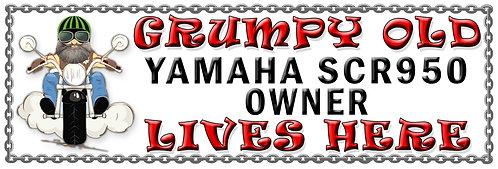 Grumpys Old Yamaha SCR950 Owner,  Humorous metal Plaque 267mm x 88mm