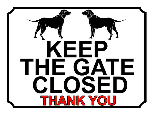 Keep The Gate Closed Thankyou Labrador Theme Yard Sign Garden