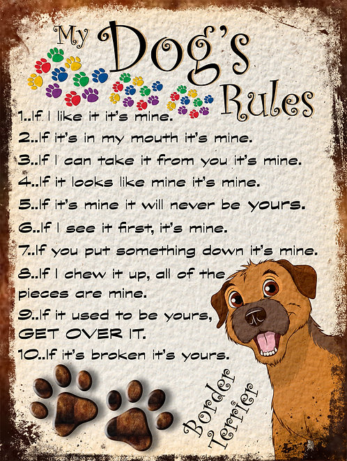 Border Terrier My Dogs Rules Retro Metal Sign / Fridge Magnet Shabby Chic