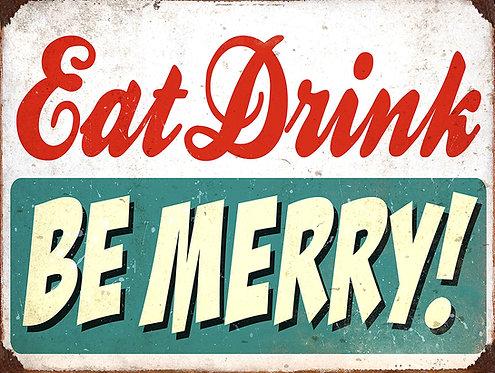 Eat Drink Be Merry, Retro Metal Sign / Fridge Magnet Pub Bar Man Cave
