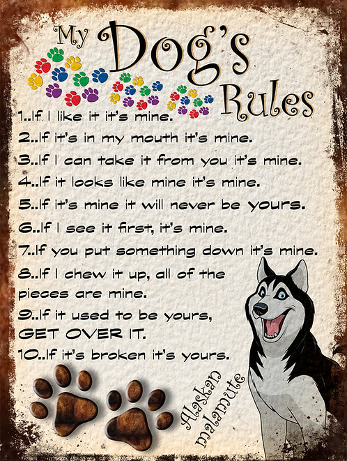 Alaskan Malumute My Dogs Rules Retro Metal Sign / Fridge Magnet Shabby Chic