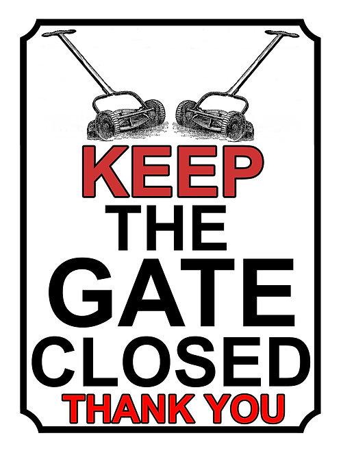 Keep The Gate Closed Thankyou Lawn Mower Theme Yard Sign Garden