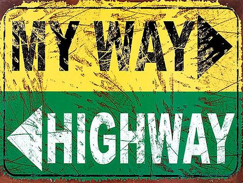 My Way highway, Retro Metal Sign / Fridge Magnet Pub Bar Man Cave