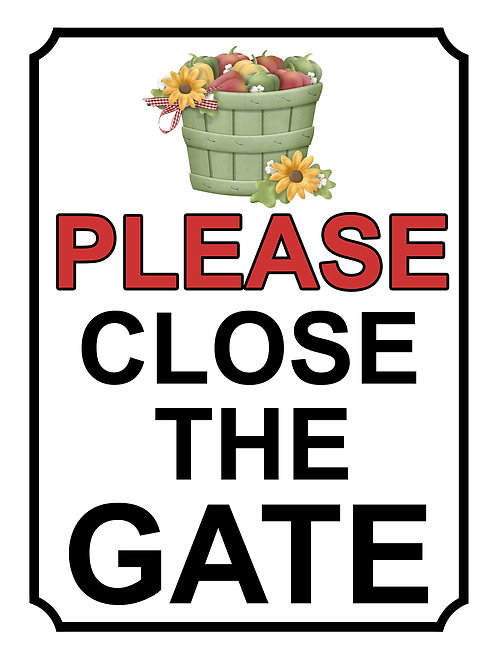Please Close The Gate Flower Bucket Theme Yard Sign Garden