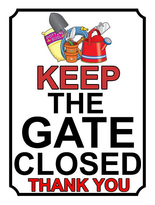 Keep The Gate Closed Thankyou Gardening Tools Theme Yard Sign Garden