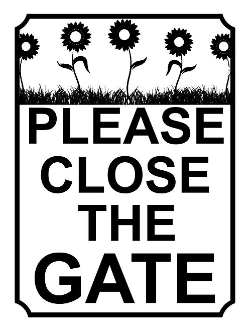 Please Close The Gate  Sunflower Theme Yard Sign Garden