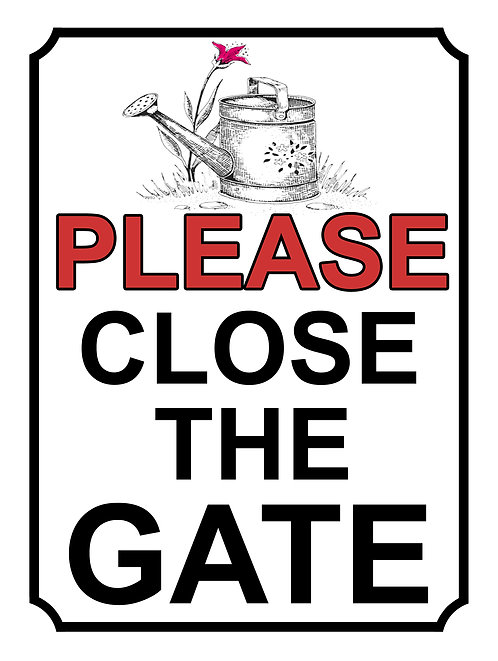 Please Close The Gate Watering Can Theme Yard Sign