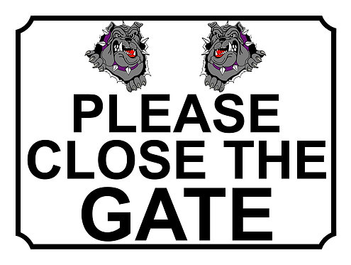 Please Close The Gate Grey Bulldogs Theme Yard Sign Garden