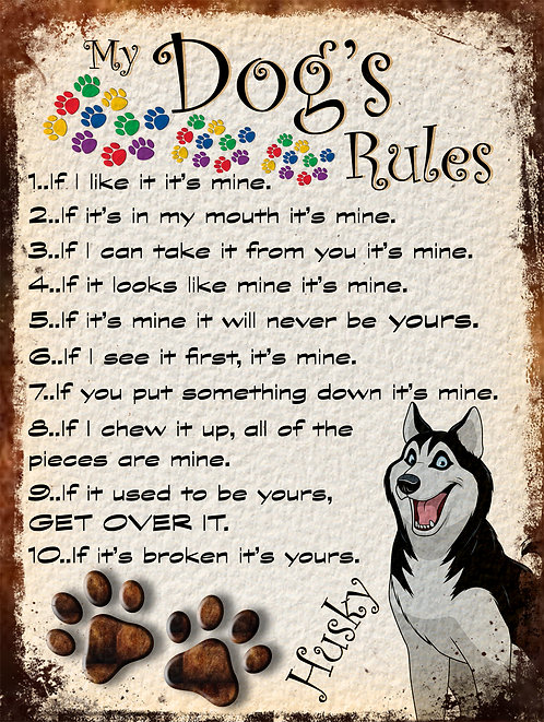 Husky Gift My Dogs Rules Retro Metal Sign / Fridge Magnet Shabby Chich
