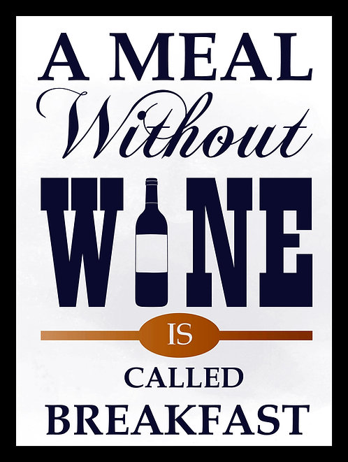 A Meal Without Wine, Retro Metal Sign / Fridge Magnet Pub Bar Man Cave