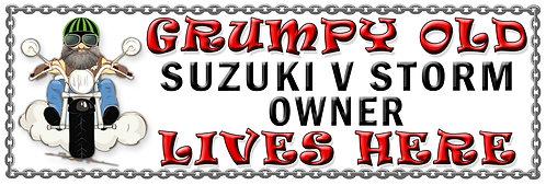 Grumpy Old Suzuki V Storm Owner,  Humorous metal Plaque 267mm x 88mm