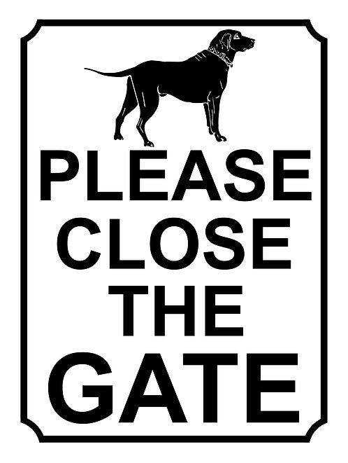 Please Close The Gate Dog Theme Yard Sign Garden Fence