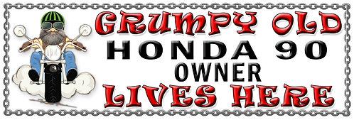 Grumpys Old Honda 90s Owner,  Humorous metal Plaque 267mm x 88mm