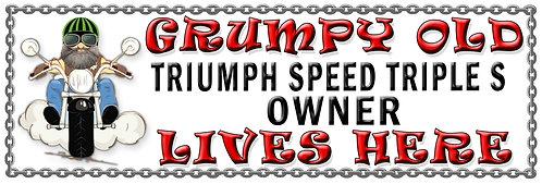 Grumpys Old Triumph Speed Triple S Owner,  Humorous metal Plaque 267mm x 88mm