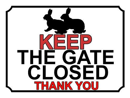 Keep The Gate Closed Thankyou Rabbits Theme Yard Sign Garden