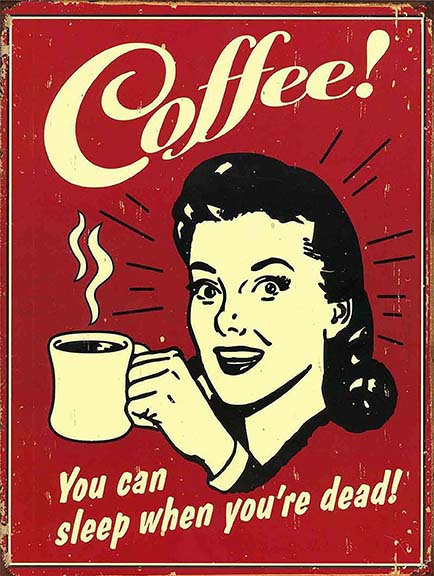 Coffee Sleep When Your Dead Funny, Retro Metal Sign / Fridge Magnet Kitchen